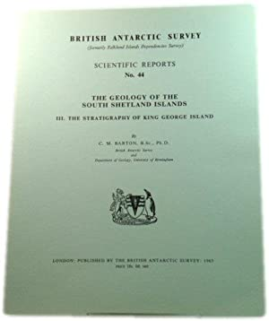 The Geology of the South Shetland Islands, III. The Stratigraphy of King George Island (British A...