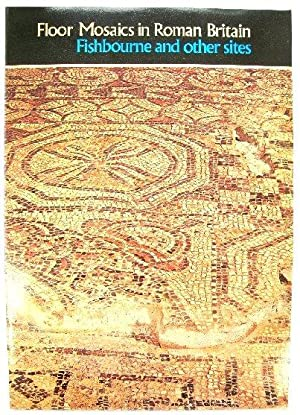 Floor Mosaics in Roman Britain: Fishbourne and Other Sites