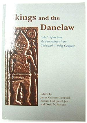 Vikings and the Danelaw: Select Papers from the Proceedings of the Thirteenth Viking Congress