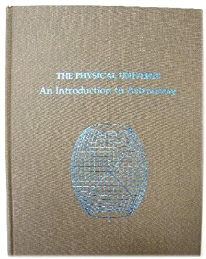 The Physical Universe: An Introduction to Astronomy: Shu, Frank H.