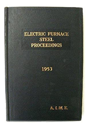 Electric Furnace Steel Conference: Proceedings Volume II;