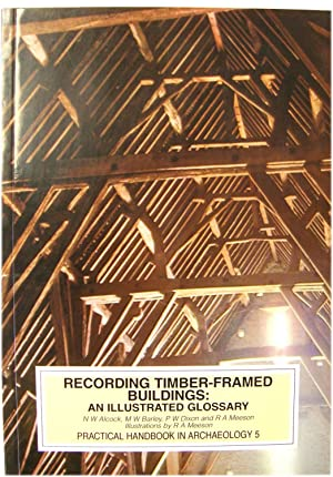 Recording Timber-Framed Buildings: A Glossary