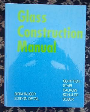 Glass Construction Manual: Schittich,Christian [& others]