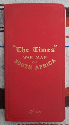 The Times War Map of South Africa,the Transvaal and Orange Free State