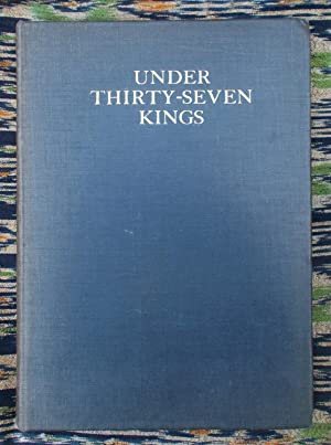 Under Thirty-Seven Kings,Legends of Kent & Records of the Family of Boys [signed copy]