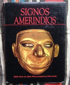 Signos Amerindios,5000 Anos De Arte Precolombino En El Ecuador: Francisco Valdez & Diego ...