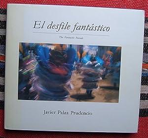 El Desfile Fantastico / The Fantastic Parade: Prudencio,Javier Palza