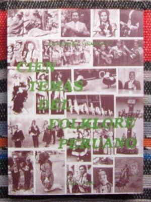 Cien Temas Del Folklore Peruano: Alejandro Vivanco G.