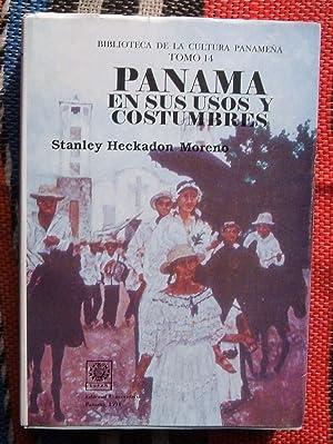 Panama En Sus Usos y Costumbres: Stanley Heckadon Moreno
