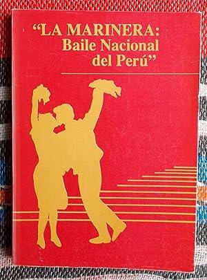 La Marinera;Baile Nacional del Peru: Carlos Aguilar Luna-Victoria