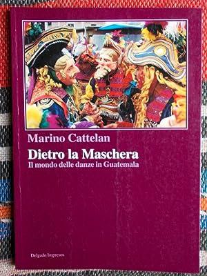 Dietro la Maschera,Il mondo delle danze in: Marino Cattelan