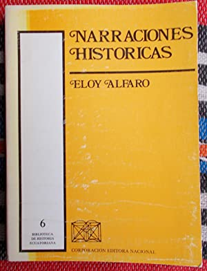 Narraciones Historicas: Eloy Alfaro