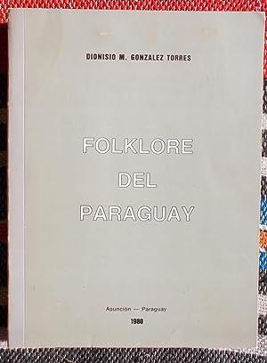 Folklore Del Paraguay: Dionisio M.Gonzalez Torres