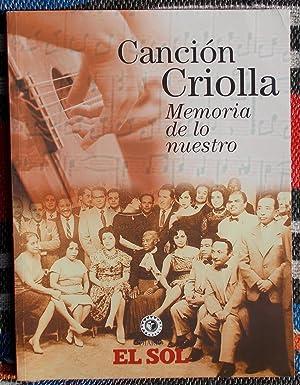 Cancion criolla,Memoria de lo nuestro: Manuel Zanutelli Rosas