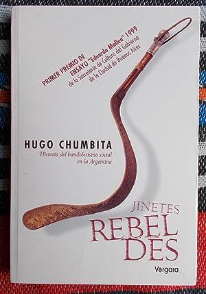 Jinetes Rebel Des,Historia del bandolerismo en el: Hugo Chumbita