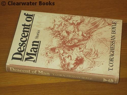 Descent of Man. Stories. T.CORAGHESSAN BOYLE Near Fine Hardcover