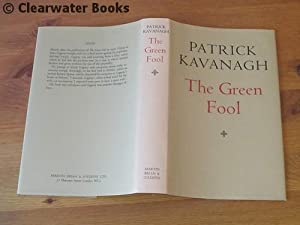The Green Fool.: PATRICK KAVANAGH