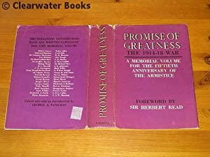 Promise of Greatness. The War of 1914-1918. Edited with an introduction by George A.Panichas and ...