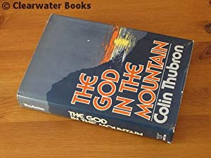 The God in the Mountain.: COLIN THUBRON