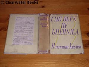 Children of Guernica. A novel. Translated from the German by Geoffrey Dunlop.: HERMANN KESTEN.