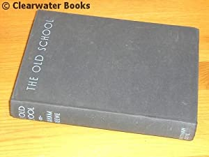 The Old School. Essays by Divers Hands.: GRAHAM GREENE