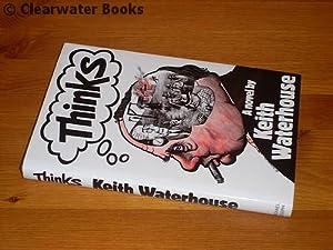 Thinks. A novel. (SIGNED): KEITH WATERHOUSE.