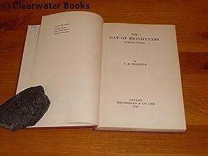 The Gap of Brightness. Lyrical Poems.: F.R.HIGGINS.
