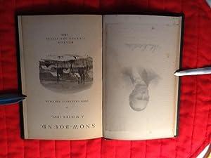 Snow - Bound a Winter Idyl: Whittier, John Greenleaf (1807 - 1892)