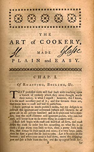 The Art of Cookery, made Plain and: GLASSE, Hannah] A