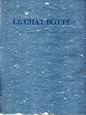 Le Chat Bottà [Puss in Boots].: PERRAULT, Charles. FISCHER,