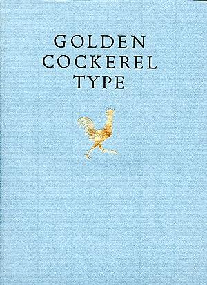 Golden Cockerel Type. A Collection of Essays: GOLDEN COCKEREL]. GILL,