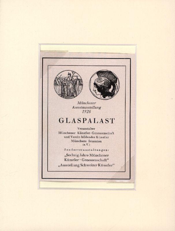 Münchener Kunstausstellung 1928 GLASPALAST. Veranstalter Münchener Künstler-Genossenschaft: Ephemera. Anzeige.