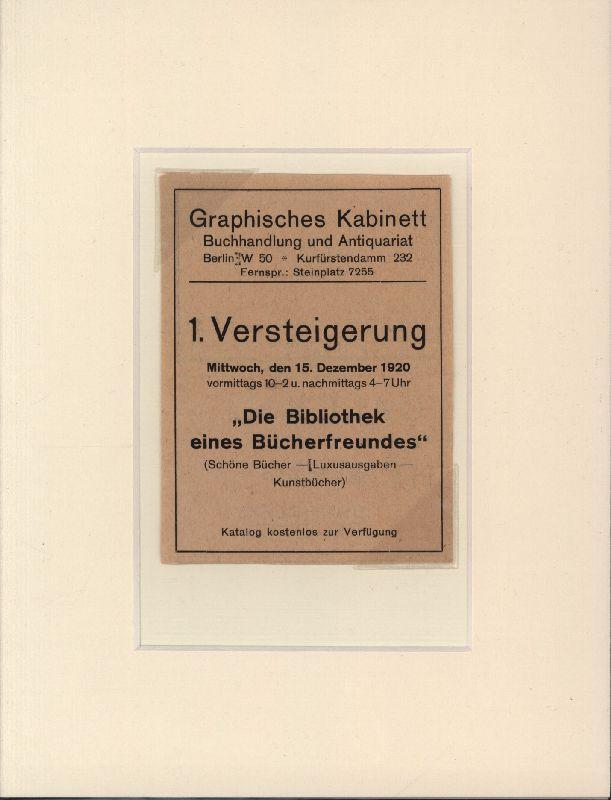 """1. Versteigerung 15. Dezember 1920 """"Die Bibliothek: Ephemera. Anzeige."""