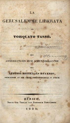 La Gerusalemme Liberata. Mit Anmerkungen zum Schulgebrauche: Tasso, Torquato.