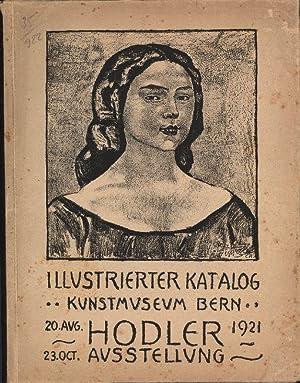 Hodler Gedächtnis-Ausstellung Kunstmuseum Bern und in der: Hodler, Ferdinand. Mandach,