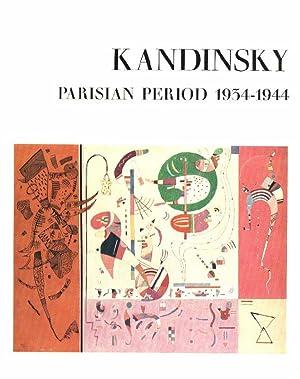 KANDINSKY Parisian Period 1934-1944. Exhibition M. Knoedler: Kandinsky.