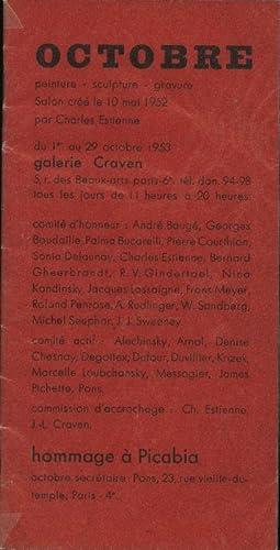 OCTOBRE. peinture - sculpture - gravure Salon: Picabia. Hommage.