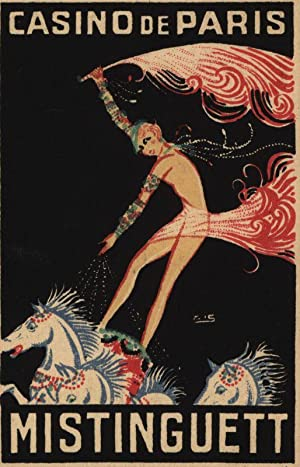 Werbekarte: Casino de Paris: Mistinguett. Super-Production 1931-32. >paris qui brille<. Quelques ...