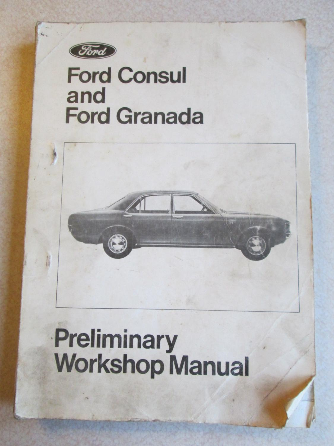 ford consul and ford granada preliminary workshop manual by ford rh abebooks co uk ford granada v6 workshop manual ford granada service manual