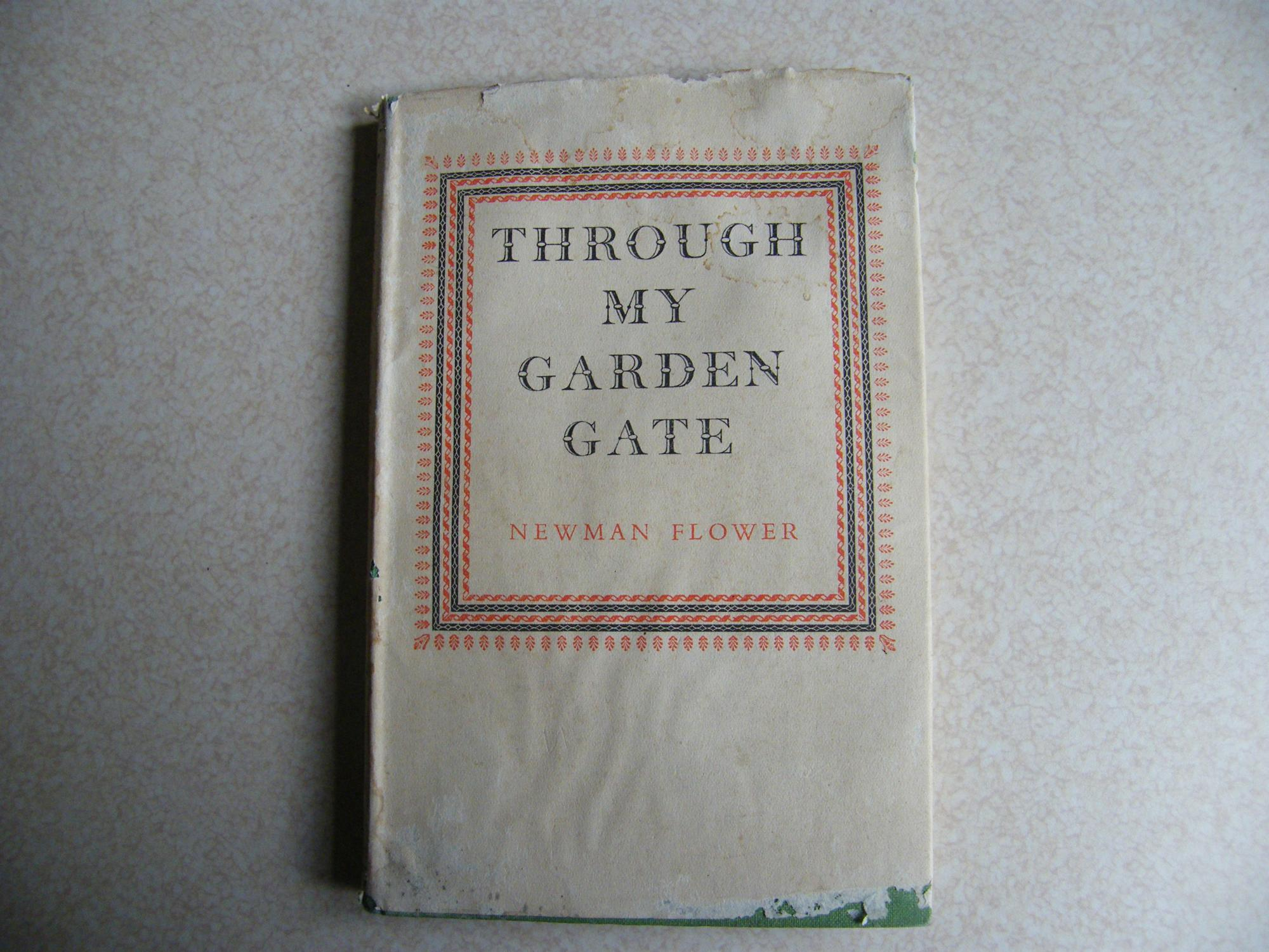Through My Garden Gate By Newman Flower Cassell Company Limited