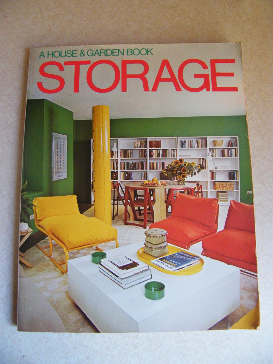 STORAGE: A House and Garden Book (1978)