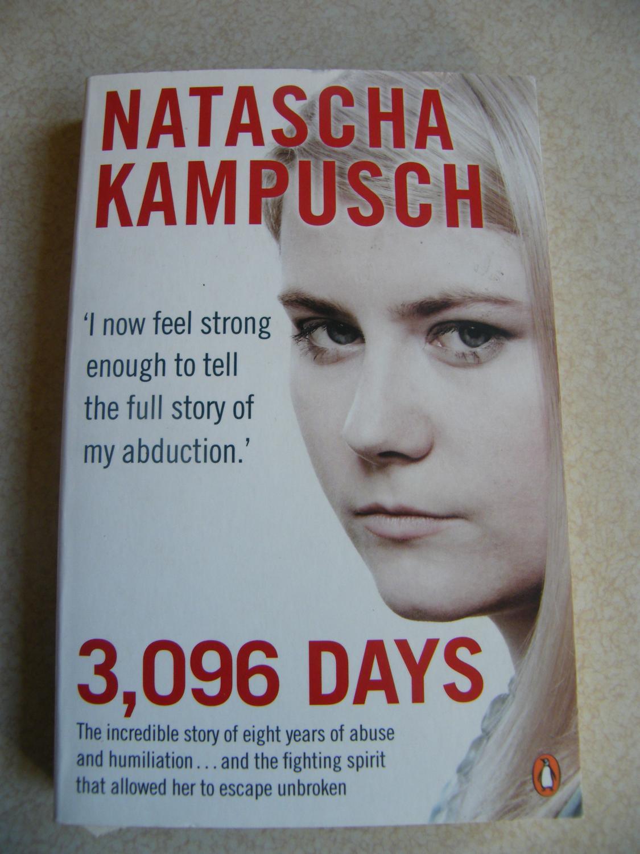 Natascha Kampusch 3,096 Days: Natascha Kampusch with H Gronemeier & C  Milborn