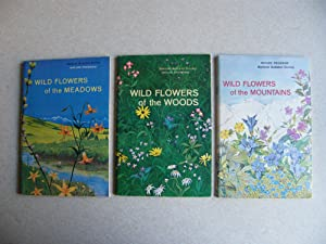 Wild Flowers Of: The Meadows. Woods. Mountains. 3 Books: Robert S. Lemmon. L M P Small. National ...