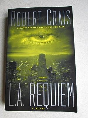 L.A. Requiem (Advance Reading Copy): Robert Crais