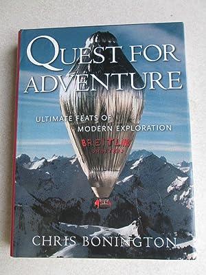 Quest For Adventure. Ultimate Feats of Modern Exploration: Chris Bonington