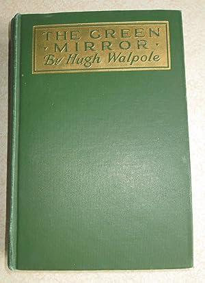 The Green Mirror: Hugh Walpole