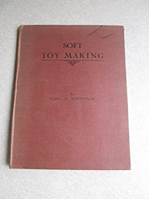 Soft Toy Making: Mabel D. Nonweiler