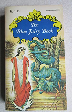 The Blue Fairy Book. (Classics Series CL196): Edited By: Andrew