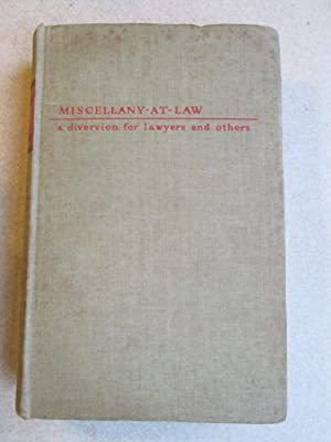 Miscellany At Law. A Diversion for Lawyers & Others: R E Megarry