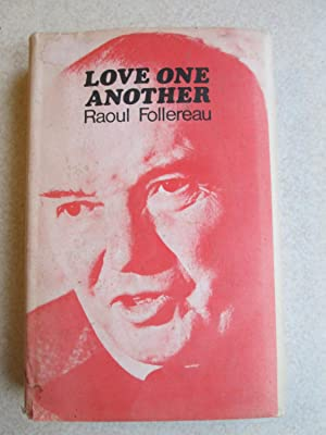 Love One Another: Raoul Follereau